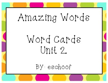 Amazing Words Unit 2 Reading Street