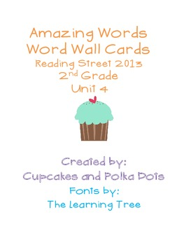 Amazing Words- Word Wall Cards  Reading Street Unit 4