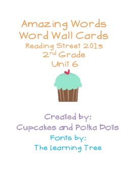 Amazing Words- Word Wall Cards  Reading Street Unit 6