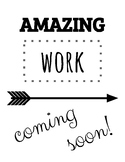 Amazing Work Coming Soon