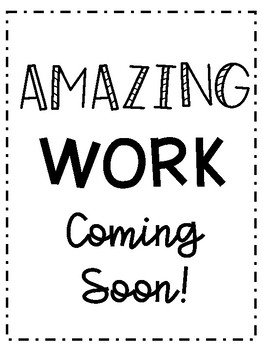Amazing Work Coming Soon Printable