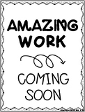 Amazing Work Coming Soon Awesome Work Coming Soon Printable Display