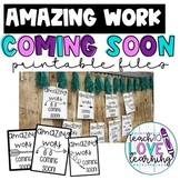 Amazing Work Coming Soon Printables