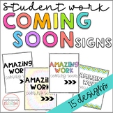Amazing Work Coming Soon Signs | Student Work Display Signs