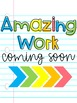 Amazing Work Coming Soon Signs