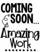 Amazing Work Coming Soon Signs FREEBIE