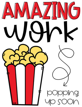 Amazing Work Popping Up Soon Signs (Popcorn Theme)
