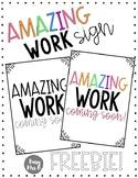 Amazing Work Sign!