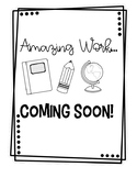 Amazing Work Sign FREEBIE *Back to School Display*