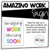 Amazing Work Sign