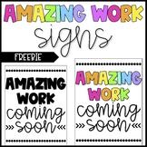 Amazing Work Signs - FREEBIE!