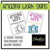 Amazing Work Signs Travel Theme