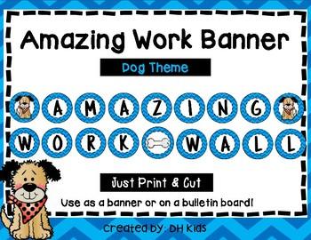Amazing Work Wall - Bulletin Board - Chevron - Dog Theme