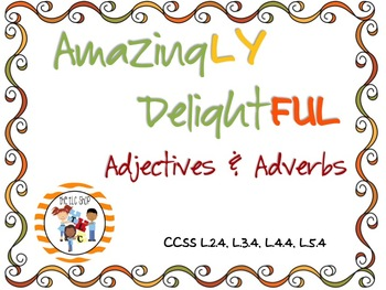 Amazingly Delightful Adjectives & Adverbs PowerPoint