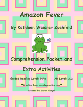 Amazon Fever by Kathleen Weidner Zoehfeld Comprehension Packet