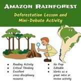 Amazon Rainforest Deforestation Lesson and Mini-Debate Activity