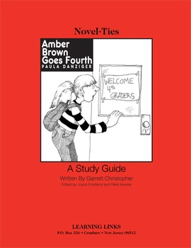 Amber Brown Goes Fourth - Novel-Ties Study Guide