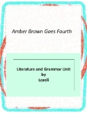 Amber Brown Goes Fourth Literature and Grammar Unit