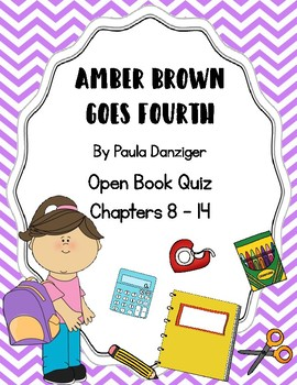 Amber Brown Goes Fourth Open Book Quiz Chapters 8 - 14