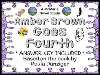 Amber Brown Goes Fourth (Paula Danziger) Novel Study / Reading Comprehension