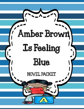 Amber Brown Is Feeling Blue Novel Study
