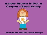 Amber Brown Is Not A Crayon - Book Study