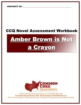 Amber Brown Is Not A Crayon CCQ Novel Study Assessment Workbook- CCSS Aligned