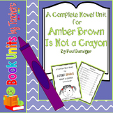 Amber Brown Is Not A Crayon by Paula Danziger Book Unit