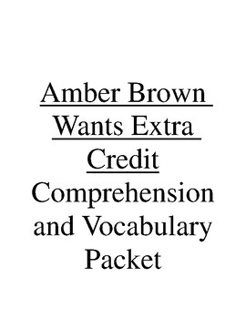 Amber Brown Wants Extra Credit Comprehension and Vocabulary Packet