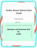 Amber Brown Wants Extra Credit Literature and Grammar Unit