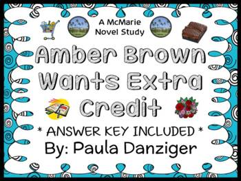 Amber Brown Wants Extra Credit (Paula Danziger) Novel Study / Comprehension