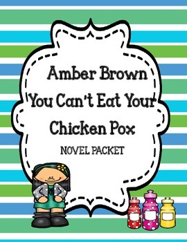 Amber Brown You Can't Eat Your Chicken Pox Novel Study
