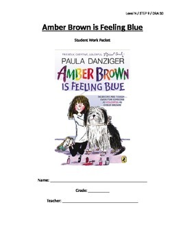 Amber Brown is Feeling Blue Reading LP and Student Work Packet - Level N