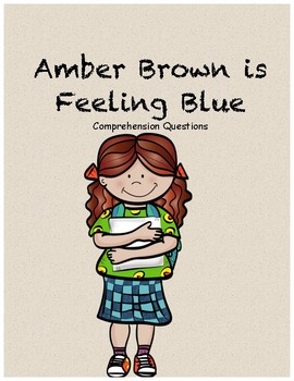 Amber Brown is Feeling Blue comprehension questions