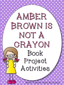 Amber Brown is Not a Crayon Book Project Activities