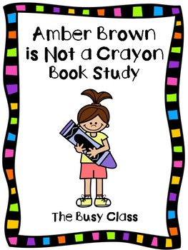 Amber Brown is Not a Crayon Book Study