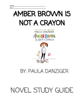 Amber Brown is Not a Crayon: Ch. by Ch. + Whole Book NOVEL STUDY + Supplementals