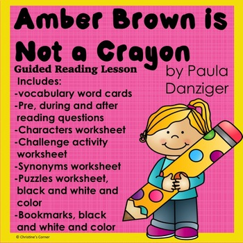 Amber Brown is Not a Crayon  Complete book study and Lesson Plan No Prep
