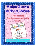 Amber Brown is Not a Crayon Close Reading Comprehension Packet