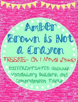 Amber Brown is Not a Crayon- Novel Study Ch. 1 Differentiated Comprehension Quiz