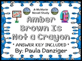 Amber Brown Is Not a Crayon (Paula Danziger) Novel Study / Reading Comprehension