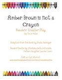 Amber Brown is Not a Crayon Readers' Theater with Activities