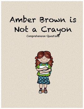 Amber Brown is Not a Crayon comprehension questions