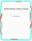 Amber Brown is not a Crayon Literature and Grammar Unit