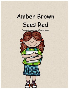 Amber Brown sees red comprehension questions