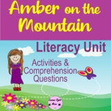 Amber on the Mountain Literature Unit