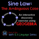 Ambiguous Case of the Sine Law - interactive discovery exercise - Geogebra