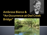 "Ambrose Bierce & ""Occurrence at Owl Creek Bridge"""