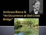 "Ambrose Bierce & ""Occurrence at Owl Creek Bridge"""