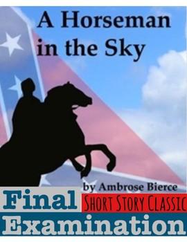 "Ambrose Bierce's ""A Horseman in the Sky"" Final Examination (w/ Answer KEY)"